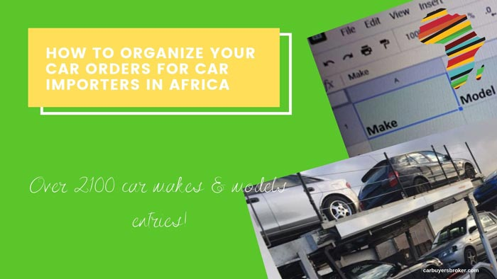 How To Organize Car Orders For Car Importers In Africa
