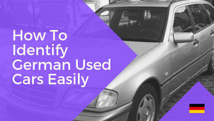 How To Identify German Used Cars Easily