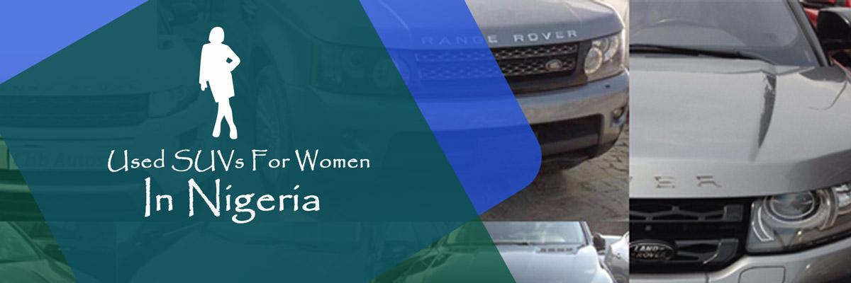 SUVs For Professional Nigerian Women