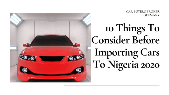 10 Things to Consider Before Importing Cars Into Nigeria in 2020