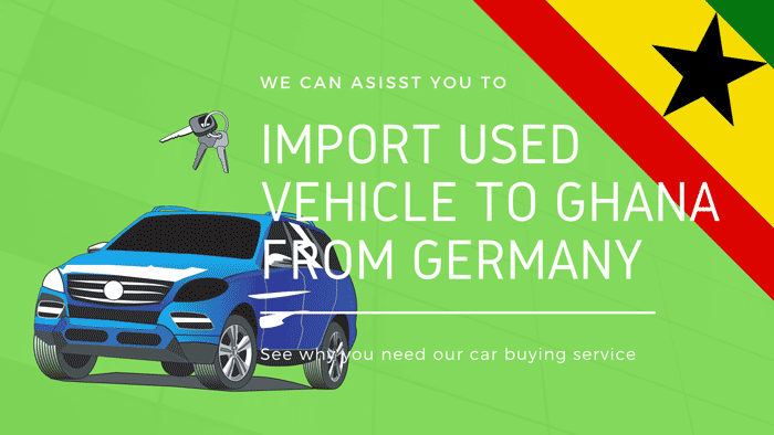 Importing used vehicle to Ghana
