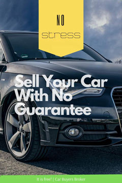 Sell Your Car With No Guarantee
