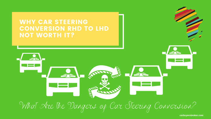 Why Car Steering Conversion RHD To LHD Not Worth It?